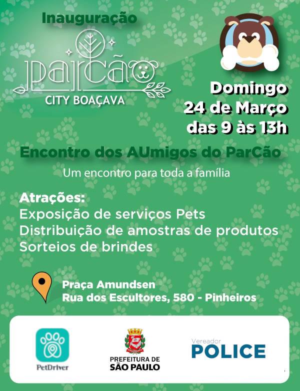 Inauguração Parcão City Boaçava!
