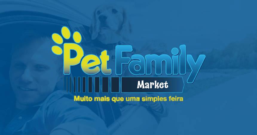 Pet Family Market – Muito mais que uma simples feira!