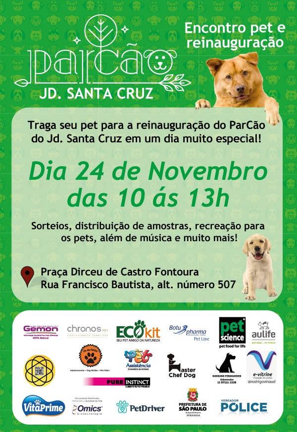 Encontro Pet e Reinauguração Parcão Jd. Santa Cruz – SP