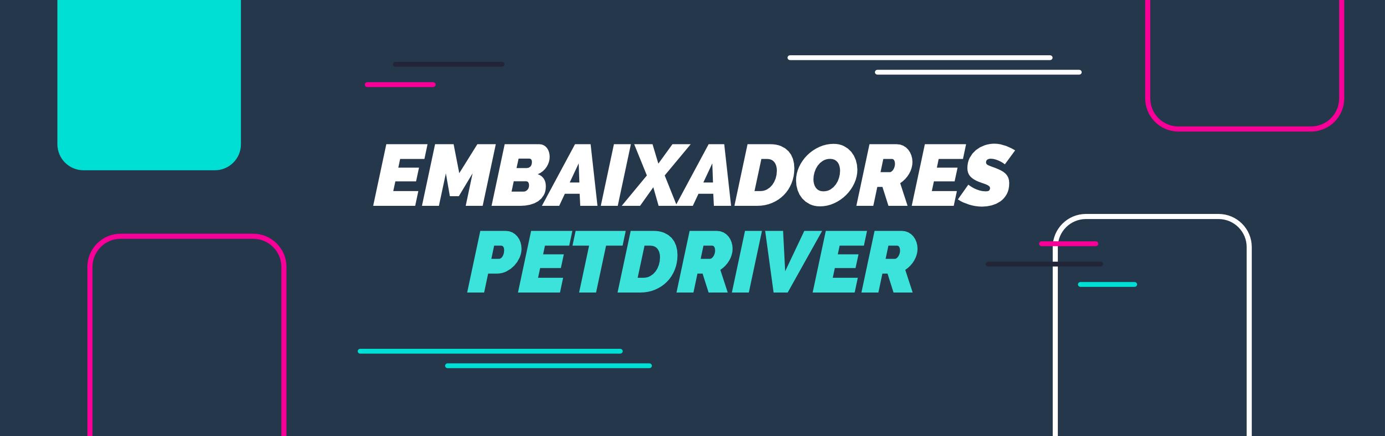 banner-embaixadores-petdriver-2
