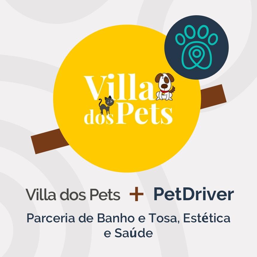 Villa dos Pets e PetDriver formam parceria de estética, saúde, banho e tosa
