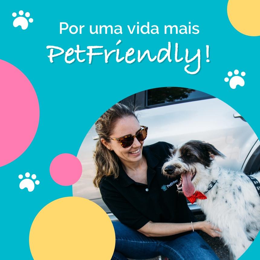 Manifesto por um mundo mais Pet Friendly