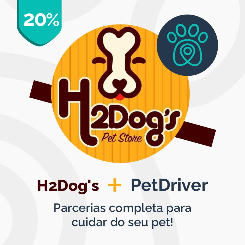 H2Dog's e PetDriver: parceria completa para cuidar do seu pet