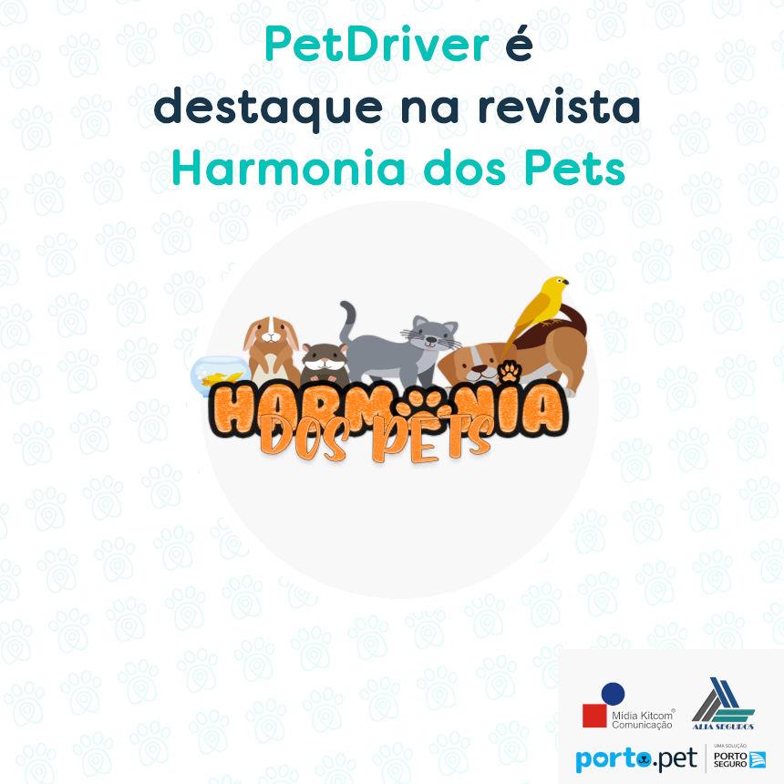 PetDriver é destaque em matéria sobre mobilidade urbana com animais domésticos na Revista Harmonia dos Pets